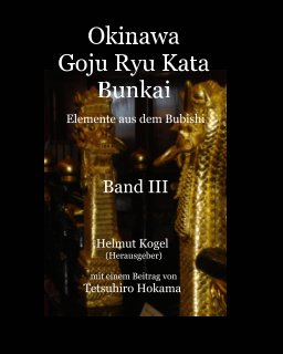 Okinawa Goju Ryu Kata, Band 3 book cover