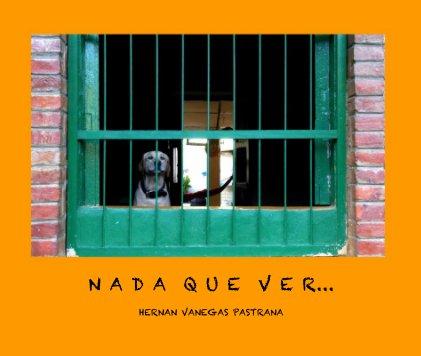 Nada Que Ver book cover