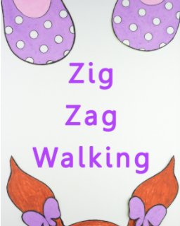 Zig Zag Walking book cover