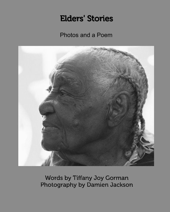 View Elders' Stories by Tiffany Gorman, Damien Jackson