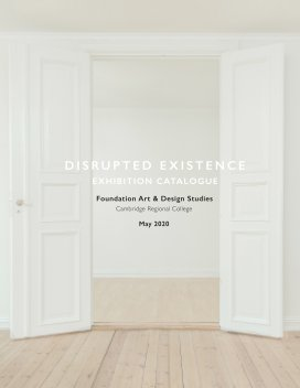 Disrupted Existence - Exhibition Catalogue 2020 book cover