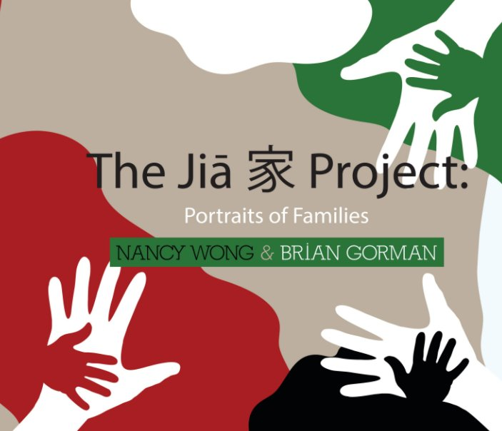 View The Jia Project by Nancy Wong, Brian Gorman