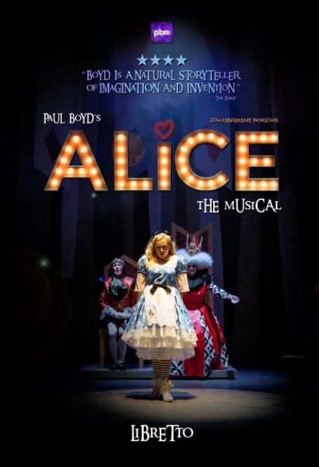 View Alice The Musical by Paul Boyd
