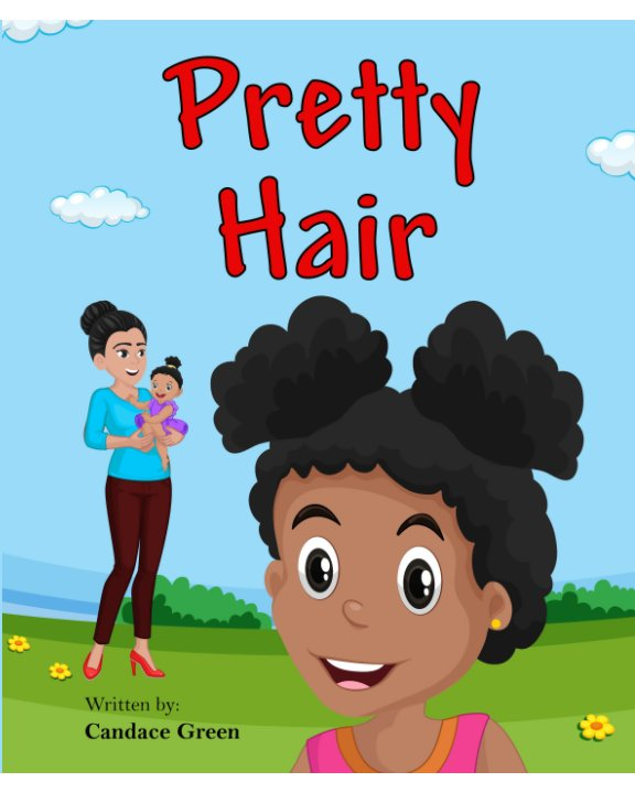View Pretty Hair by Candace Green