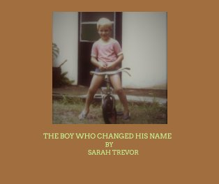 The Boy Who Changed His Name book cover