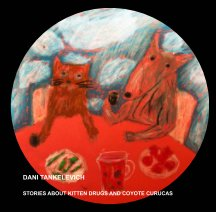 Stories about Kitten Drugs and Coyote Curucas book cover