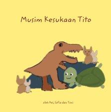 Musim Kesukaan Tito book cover