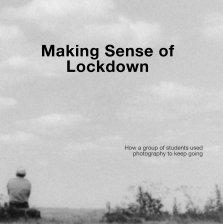 Making Sense of Lockdown book cover