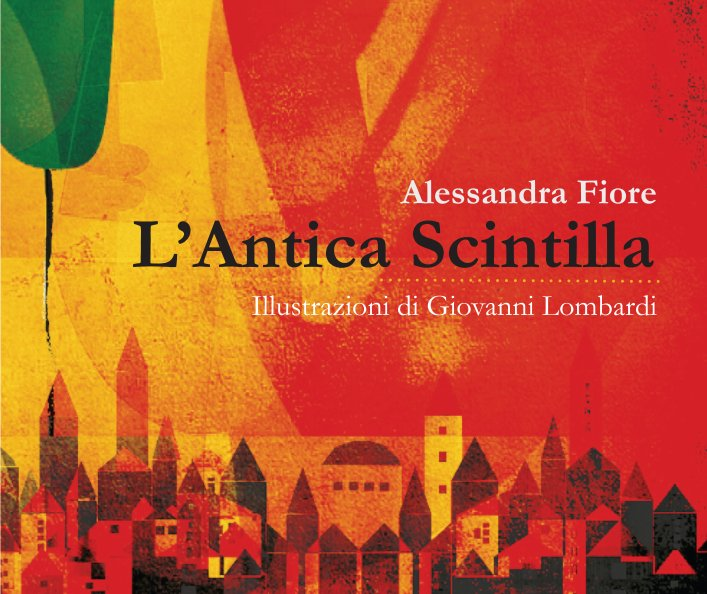Ver L'antica scintilla por Alessandra Fiore
