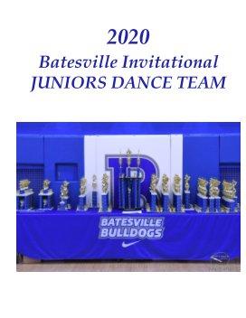 2020 Batesville Invitational Juniors Dance Team book cover