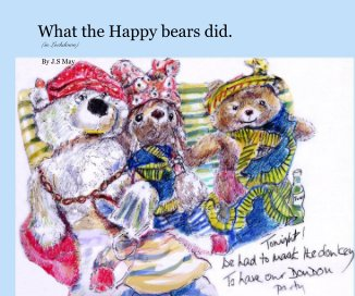 What the Happy bears did. book cover