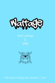 Wattage:  Short Writings and 2084 book cover