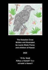 The Hawaiian Crow - 'Alala book cover