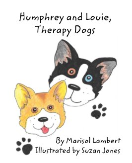 Humphrey and Louie, Therapy Dogs book cover