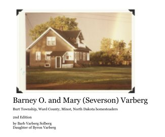 Barney O. and Mary (Severson) Varberg book cover