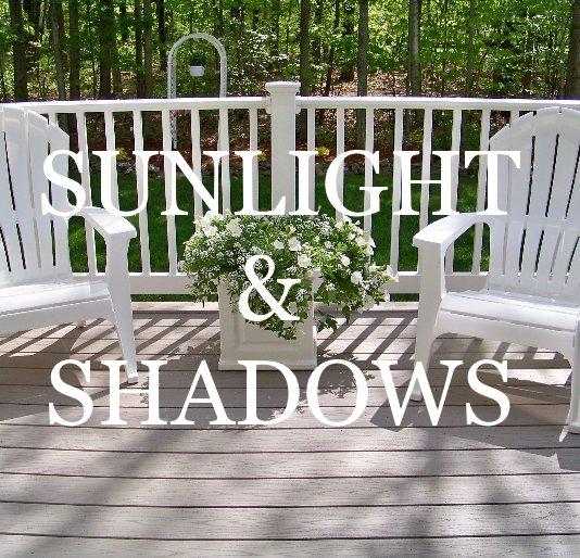 Ver Sunlight and Shadows por JSDesigns