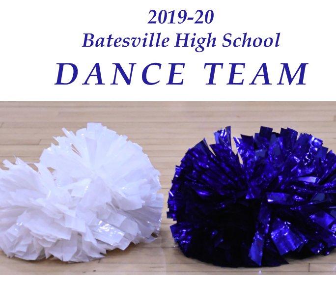 View 2019-20 Batesville High School Dance Team by Rich Fowler