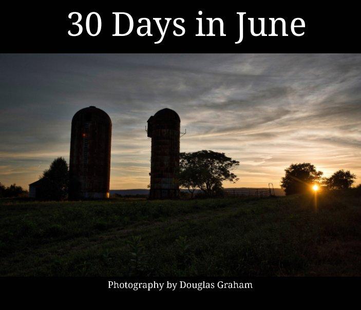 Ver 30 Days in June por Douglas Graham