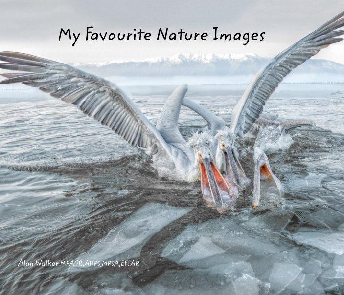 Ver My Favourite Nature Images por Alan Walker