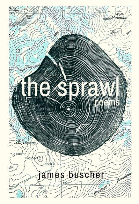 View The Sprawl by James Buscher