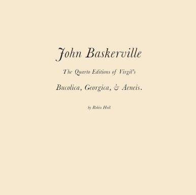 John Baskerville, the Quarto Editions of Virgil. book cover