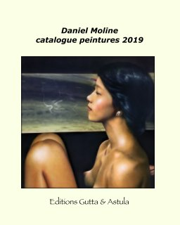 Daniel Moline catalogue peintures 2020 book cover