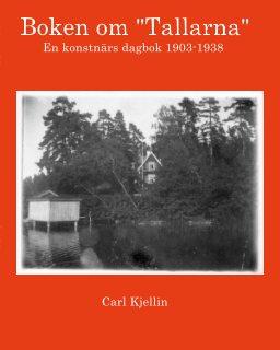 "Boken om ""Tallarna"" dagbok 1903-1938 book cover"