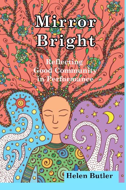 View Mirror Bright by Helen Butler