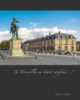 Si Versailles m'était confiné...! book cover