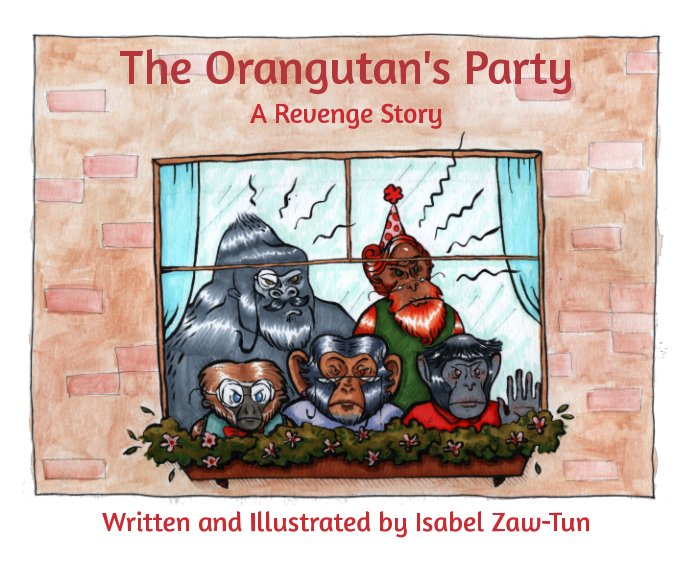 View The Orangutan's Party by Isabel Zaw-Tun