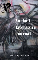 Variant Literature Journal Issue 3 Spring 2020 book cover