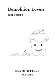 Demolition Lovers: Rejections book cover