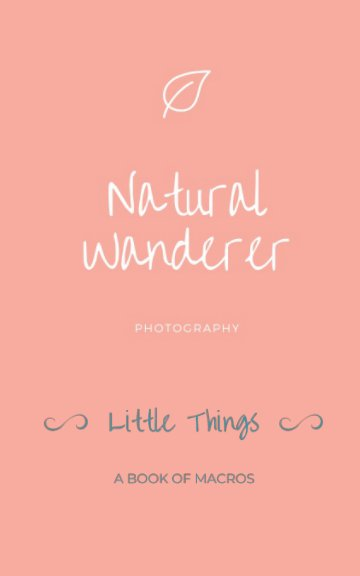 Ver Little Things por Natural Wanderer Photography