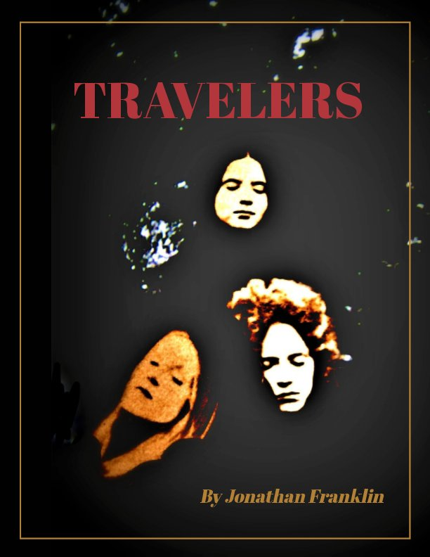 View Travelers by Jonathan Franklin