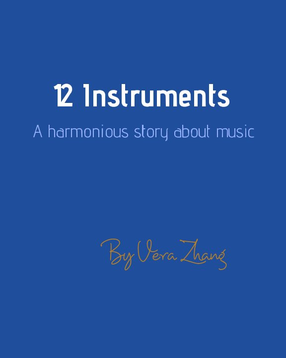 View 12Instruments by Vera Zhang