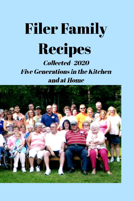 View 2020 Filer Family Cookbook by Danielle Bender