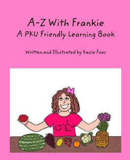 A-Z With Frankie A PKU Friendly Learning Book book cover