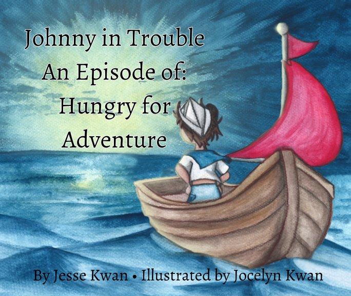 Ver Johnny in Trouble por Jesse Kwan, Jocelyn Kwan