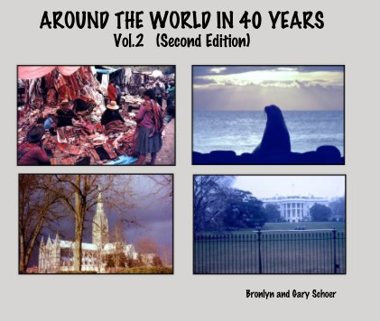 AROUND THE WORLD IN 40 YEARS Vol.2 (Second Edition) book cover