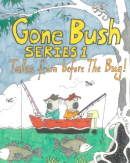 Gone Bush: Series 1 book cover