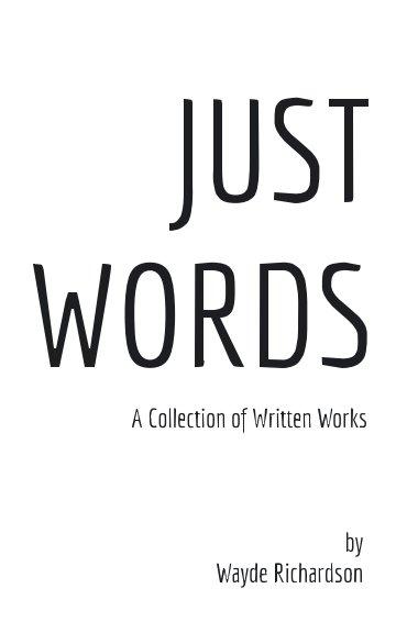 Ver A Collection of Words por Wayde Richardson