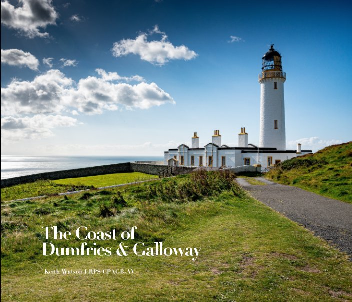 Ver The Coast of Dumfries and Galloway por Keith Watson LRPS CPAGB-AV