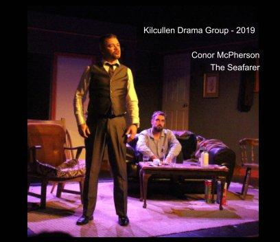 Kilcullen Drama Group - 2019 - The Seafarer book cover