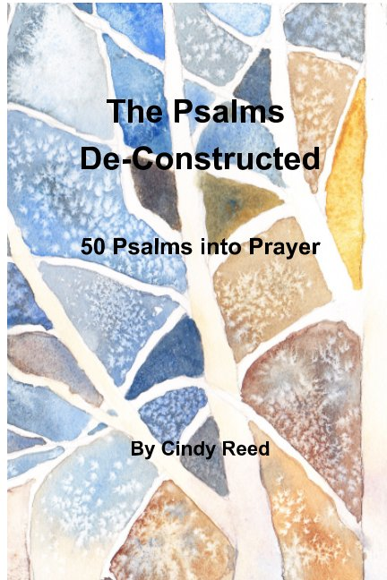 Ver The Psalms Deconstucted por Cindy Reed