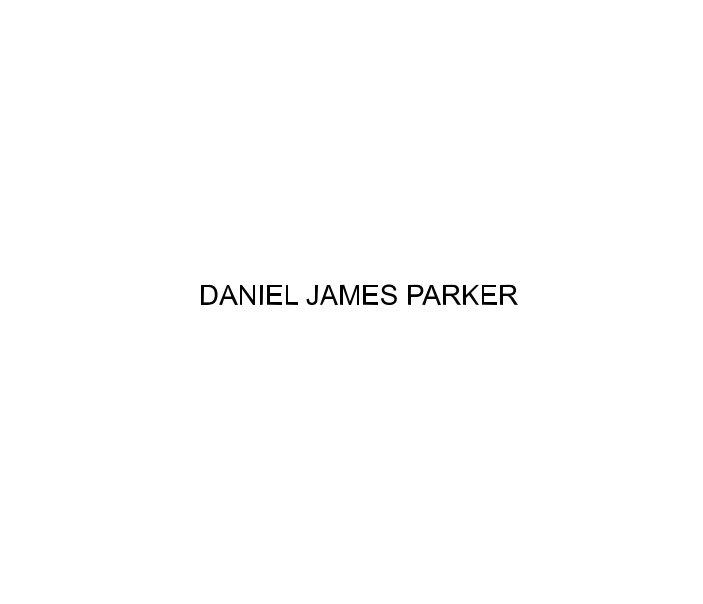 Ver Daniel James Parker por Daniel James Parker
