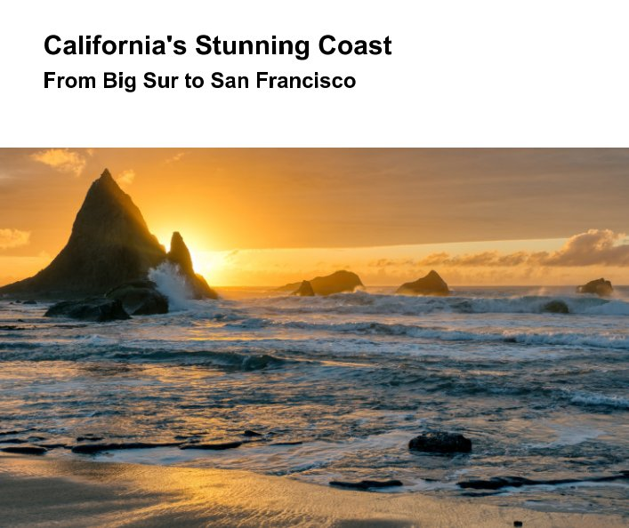 View The Stunning California Coast by Ron Leckie