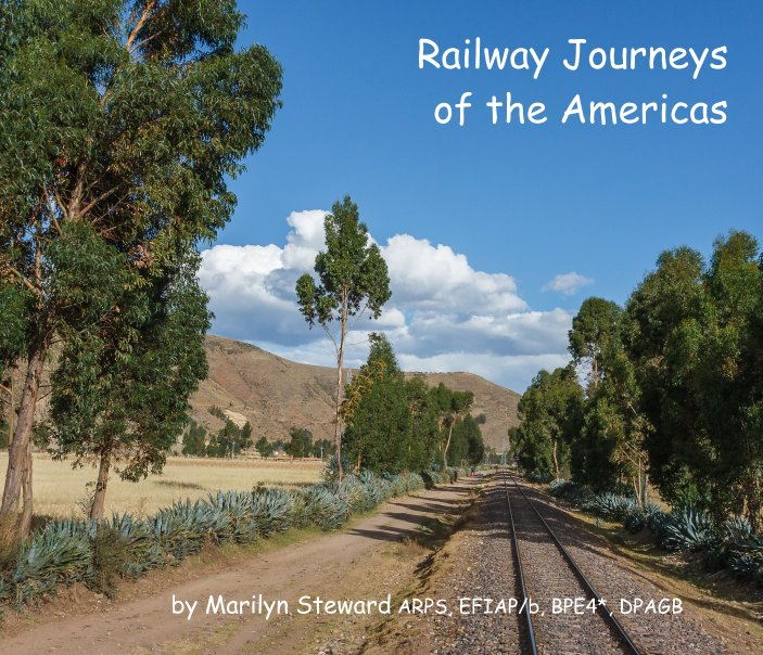 Ver Railway Journeys of the Americas por Marilyn Steward