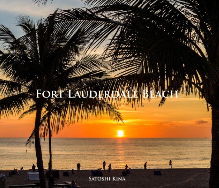 Ver Fort Lauderdale Beach por Satoshi Kina