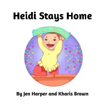 Heidi Stays Home book cover