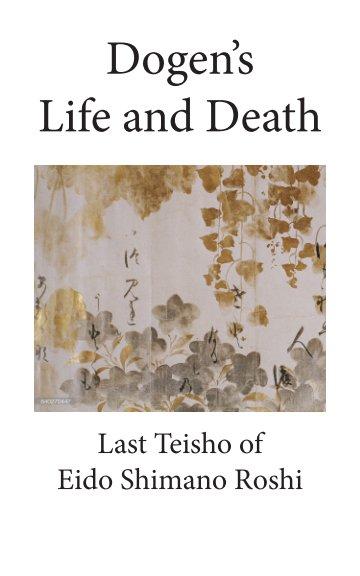 Bekijk Dogen's Life and Death op Eido Shimano Roshi
